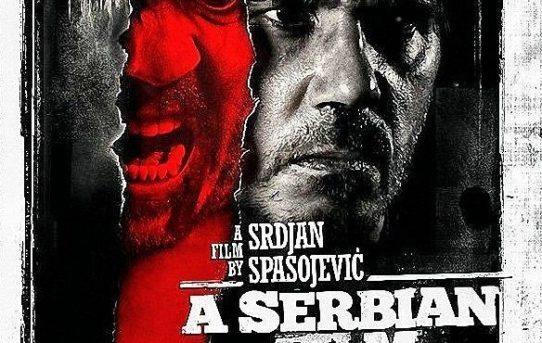 A Serbian Film, quando la realtà che supera la fantasia diventa un lungometraggio
