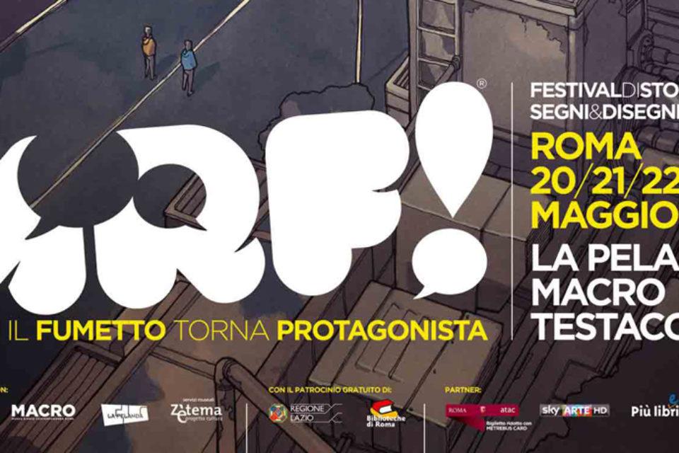 Dal 20 maggio a Roma la seconda edizione di ARF!  «Festival di storie, segni e disegni»