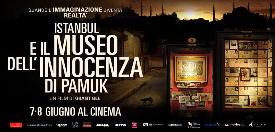 Istanbul e Il Museo dell'innocenza di Pamuk, grande arte al cinema