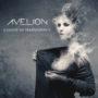 Avelion, il loro  Illusion of Transparency, la nuova strada del prog metal?