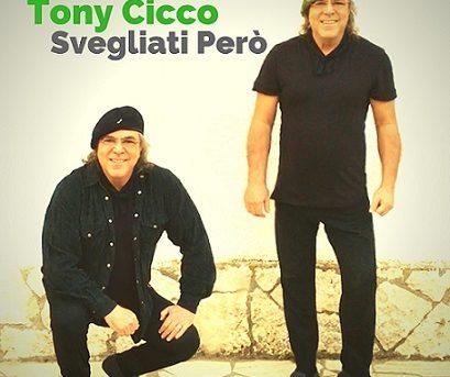 Svegliati Però il nuovo singolo di Tony Cicco