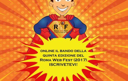 Al via la quinta edizione del Roma Web Fest