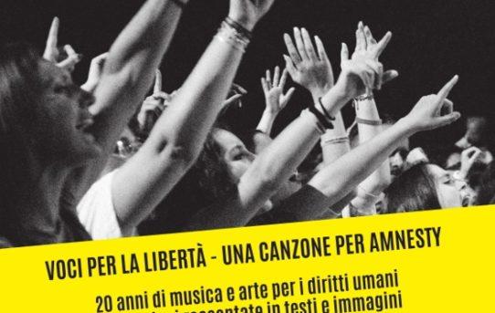 """Voci per la libertà - Una canzone per Amnesty"""": il libro sui 20 anni del festival"""