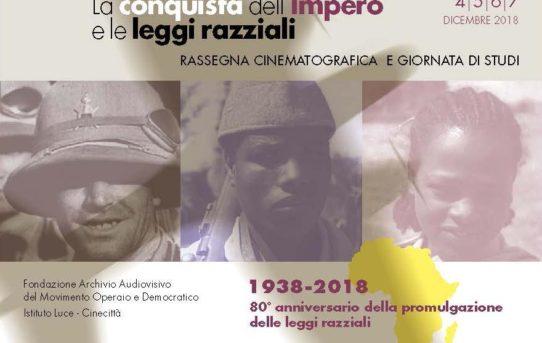 La conquista dell'impero e le leggi razziali: alla Casa del Cinema rassegna su Impero italiano in Africa e discriminazioni razziali