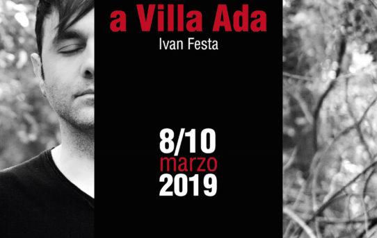 Pasolini a Villa Ada diretto e interpretato da Ivan Festa  dall' 8 al 10 marzo