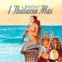 Thalassa Mas, il mare di note Alberto la Neve e Francesco Mascio