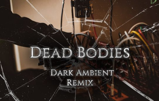 "Jumpscare, il remix ambient di ""Dead Bodies"""